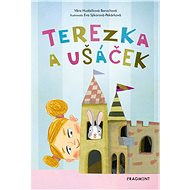 Terezka a ušáček - Věra Hudáčková Barochová, 80 stran