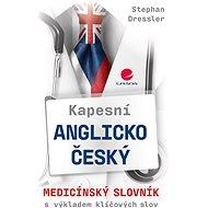 Kapesní anglicko-český medicínský slovník - Elektronická kniha
