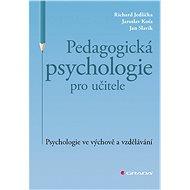 Pedagogická psychologie pro učitele - Elektronická kniha