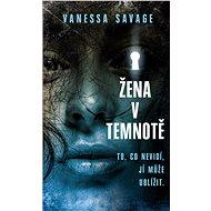 Žena v temnotě - Elektronická kniha