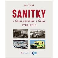 Sanitky v Československu a Česku - Elektronická kniha