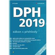 DPH 2019 - zákon s přehledy - Jiří Dušek, 272 stran