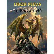 Smlouva živlů - Libor Pleva, 240 stran