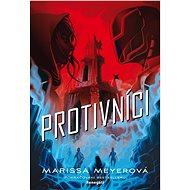 Protivníci - Marissa Meyerová, 432 stran