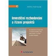 Investiční rozhodování a řízení projektů - Elektronická kniha