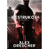 Destrukce - Alex Drescher, 320 stran