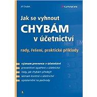 Jak se vyhnout chybám v účetnictví - Elektronická kniha