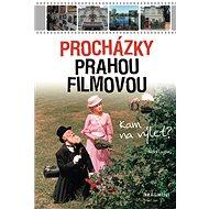 Procházky Prahou filmovou - Elektronická kniha