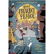 Hravý průvodce Prahou - Iva Petřinová, 288 stran