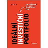 Ideální investiční portfolio - Elektronická kniha