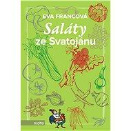 Saláty ze Svatojánu - Eva Francová, 200 stran
