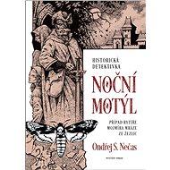 Noční motýl - Ondřej S. Nečas, 240 stran