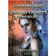 Šamanova pomsta - Vasilij Mahaněnko, 352 stran