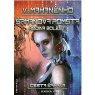 Šamanova pomsta - Elektronická kniha