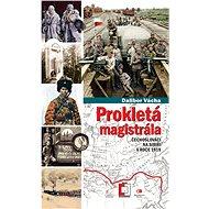 Prokletá magistrála - Elektronická kniha