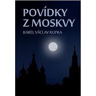 Povídky z Moskvy - Elektronická kniha