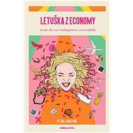 Letuška z economy aneb co na Instagramu neuvidíte - Elektronická kniha