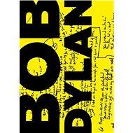 Texty / Lyrics 1961-2012 - Bob Dylan