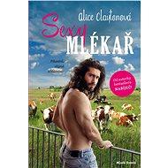 Sexy mlékař - Elektronická kniha
