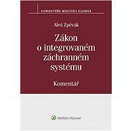Zákon o integrovaném záchranném systému (239/2000 Sb.). Komentář - Elektronická kniha