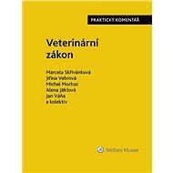 Veterinární zákon. Praktický komentář (č. 166/1999 Sb.) - Elektronická kniha