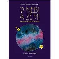 O nebi a zemi aneb Meteorologické pohádky - Elektronická kniha