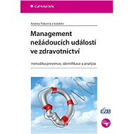 Management nežádoucích událostí ve zdravotnictví - Elektronická kniha