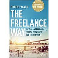 The Freelance Way - Elektronická kniha
