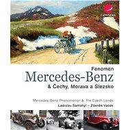 Fenomén Mercedes-Benz & Čechy, Morava a Slezsko - Elektronická kniha