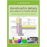 Konstrukční detaily pro pasivní a nulové domy - Elektronická kniha