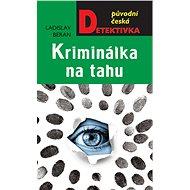 Kriminálka na tahu - Elektronická kniha