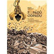 7 pádů odpadu - Elektronická kniha