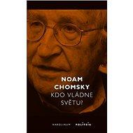 Kdo vládne světu? - Noam Chomsky, 334 stran