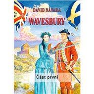 Wavesbury - Část první - Elektronická kniha