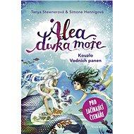 Alea - dívka moře: Kouzlo Vodních panen (pro začínající čtenáře) - Elektronická kniha