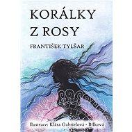 Korálky z rosy - Elektronická kniha
