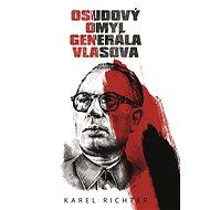 Osudový omyl generála Vlasova - Elektronická kniha