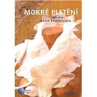 Mokré plstění - Elektronická kniha
