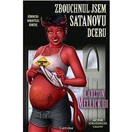 Zbouchnul jsem Satanovu dceru - Elektronická kniha