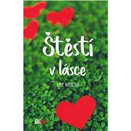 Štěstí v lásce - Elektronická kniha