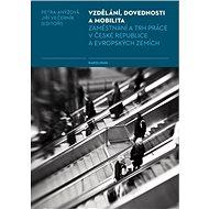 Vzdělání, dovednosti a mobilita - Elektronická kniha