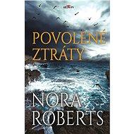 Povolené ztráty - Nora Roberts, 448 stran