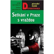 Setkání v Praze, s vraždou - Elektronická kniha