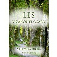 Les v zákoutí osady - Elektronická kniha
