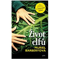 Život elfů - Muriel Barberyová, 288 stran