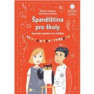 Španělština pro školy - Elektronická kniha