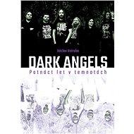 Dark angels - Elektronická kniha