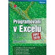 Programování v Excelu 2007 a 2010 - Marek Laurenčík
