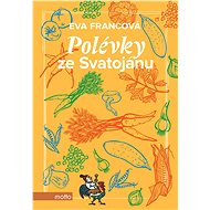Polévky ze Svatojánu - Elektronická kniha