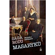 Sága rodu Masaryků - Elektronická kniha
